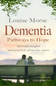 Dementia-pathways to hope
